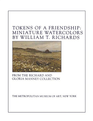 Tokens of a Friendship: Miniature Watercolors by William T. Richards