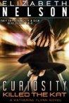 Curiosity Killed The Kat (A Katherine Flynn Novel)