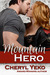 Mountain Hero (Hero, #1)