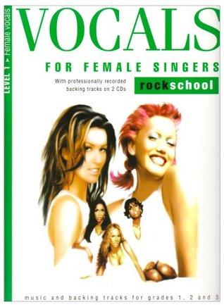 Vocals for Female Singers: Level 1, Rockschool 978-1844495511 por Jeremy Ward ePUB iBook PDF
