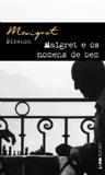Maigret e os homens de bem by Georges Simenon