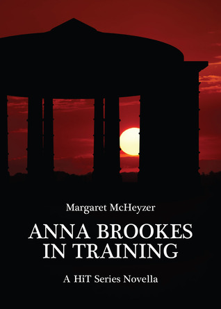 Anna Brookes: In Training (HiT, #1.5)