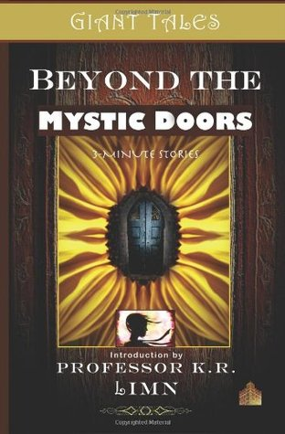 Giant Tales Beyond The Mystic Doors by Heather Marie Schuldt