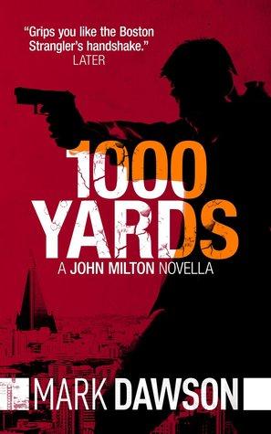 1000 Yards (John Milton #0.5)