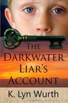 The Darkwater Liar's Account