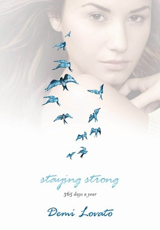 Staying strong 365 days a year by demi lovato 18479831 voltagebd Gallery