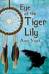 Eye Of The Tiger Lily (Eden, Maine, #3)