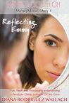 Reflecting Emmy (Mirror, Mirror, #1)
