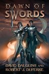Dawn of Swords by David Dalglish