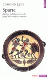 Sparte - Histoire politique et sociale jusqu'à la conquête romaine