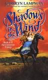 Shadows in the Wind (Cheyenne Trilogy, #2)