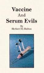 Vaccine and Serum Evils