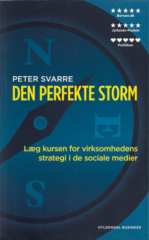 Den perfekte storm  by Peter Svarre