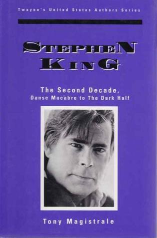 Stephen King: The Second Decade, Danse Macabre to The Dark Half