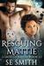 Rescuing Mattie (Lords of Kassis, #3.1)