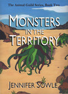 Monsters in the Territory (Animal Guild, #2)