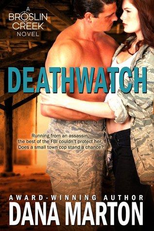 Deathwatch by Dana Marton