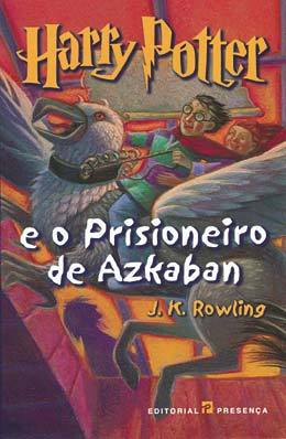 Harry Potter e o Prisioneiro de Azkaban (Harry Potter, #3)