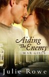 Aiding the Enemy (War Girls, #3)