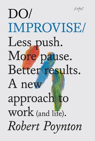 Do Improvise by Robert Poynton
