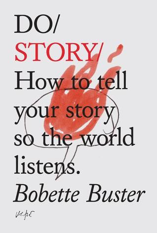 Do/ Story/ by Bobette Buster