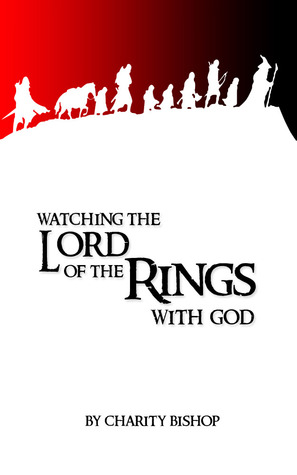 Watching The Lord of the Rings With God