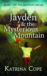 Jayden & the Myst...
