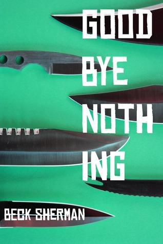 Goodbye Nothing