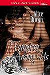 Vampires Among Us (Vampires Among Us, #1)