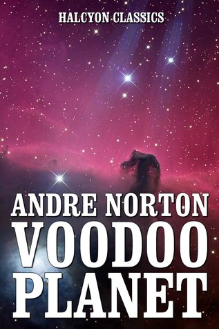 Voodoo Planet and Other Works by Andre Norton