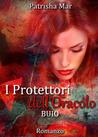 I Protettori dell'Oracolo - Buio by Patrisha Mar
