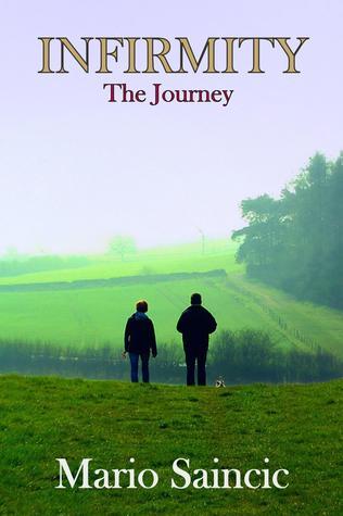 Infirmity: The Journey