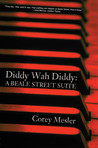 Diddy-Wah-Diddy: A Beale Street Suite
