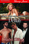 Three Men and a Woman: Delilah