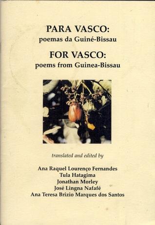 Para Vasco: poemas da Guiné-Bissau / For Vasco: poems from Guinea-Bissau