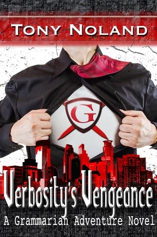 Verbosity's Vengeance: A Grammarian Adventure Novel