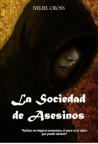 La Sociedad de Asesinos (La Sociedad de Asesinos #1)