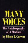 Many Voices: The Autobiography Of A Medium
