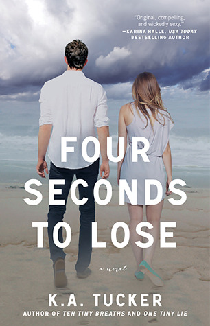Ebook Four Seconds to Lose by K.A. Tucker PDF!
