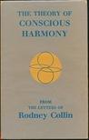 The Theory Of Conscious Harmony
