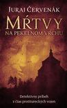 Mŕtvy na Pekelnom vrchu (Stein a Barbarič, #1)