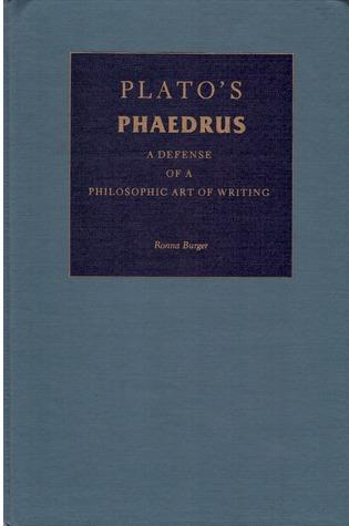 "Plato's ""Phaedrus"": A Defense of a Philosophic Art of Writing"