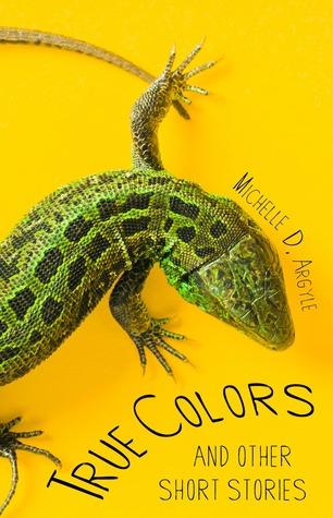 True colors by Michelle D. Argyle