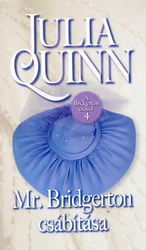 Mr. bridgerton csábítása by Julia Quinn