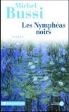 Les Nymphéas noirs by Michel Bussi