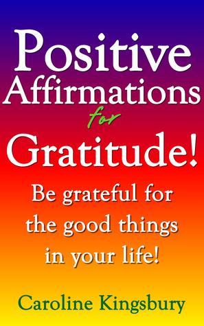 Positive Affirmations for Gratitude!
