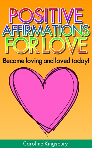 Positive Affirmations for Love!
