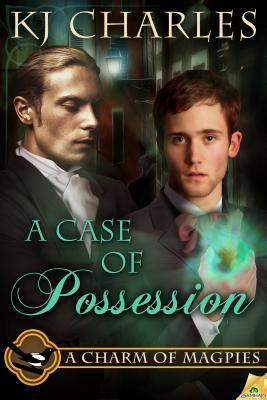 A Case of Possession by K.J. Charles