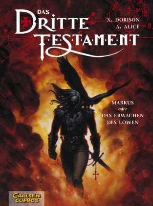 Markus oder das Erwachen des Löwen (Das Dritte Testament, #1)