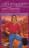 Dancing on the Edge (Loveswept, No 640)